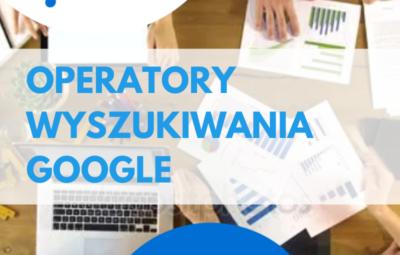 operatory wyszukiwania Google